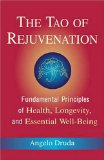 The Tao of Rejuvenation by Angelo Druda