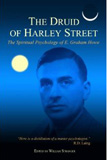 e. graham howe, the druid of harley street, psychology, spirituality, spiritual psychology, psychotherapy, east-west