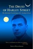 e. graham howe, the druid of harley street, psychology, spirituality, spiritual psychology, psychotherapy, east-west